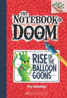 The Notebook of Doom #1: Rise of the Balloon Goons